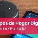 Saca Máximo partido a los Grupos de Hogar Digital de Amazon Alexa